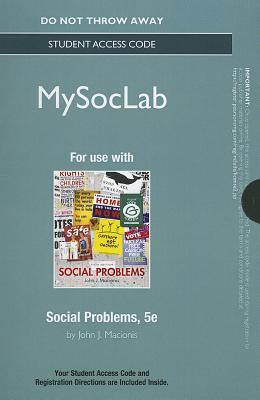 NEW MySocLab without Pearson eText -- Standalone Access Card -- for Social Problems