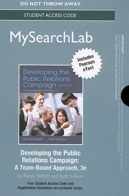 MySearchLab with Pearson eText -- Standalone Access Card -- Developing the Public Relations Campaign