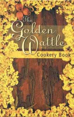 The Golden Wattle Cookery Book