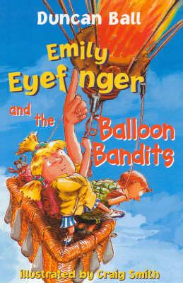 Emily Eyefinger and the Balloon Bandits