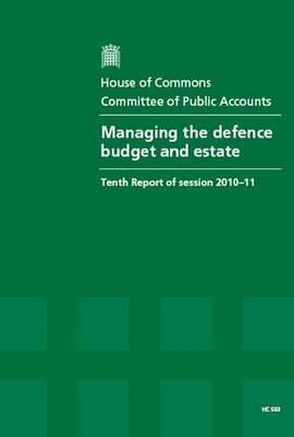 Managing the Defence Budget and Estate