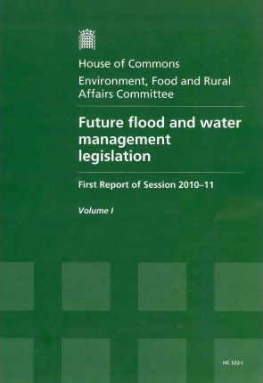 Future Flood and Water Management Legislation
