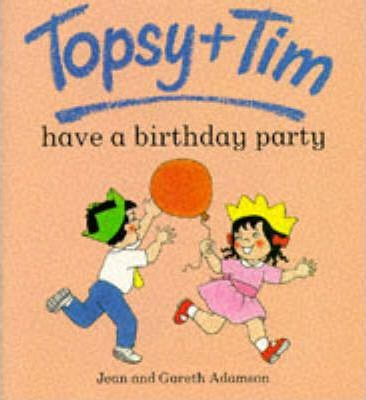 Topsy + Tim have a Birthday Party