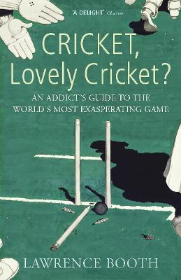 Cricket, Lovely Cricket?