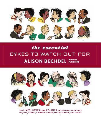 the essential dykes to watch out for : alison bechdel : 9780224087063