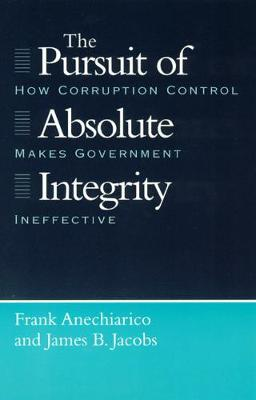 The Pursuit of Absolute Integrity