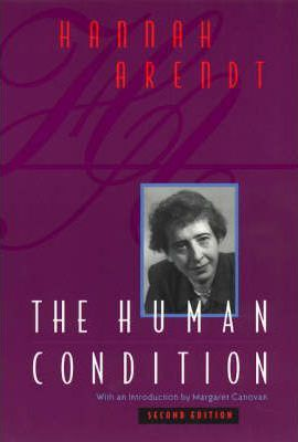The human condition hannah arendt
