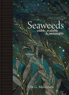 Seaweeds: Edible, Available, and Sustainable