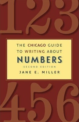 The Chicago Guide to Writing About Numbers