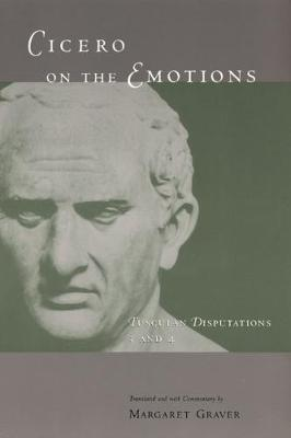 Tusculan Disputations: Cicero on the Emotions Bks. 3 & 4