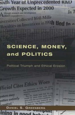 Science, Money and Politics