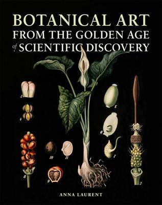 Botanical Art from the Golden Age of Scientific Discovery