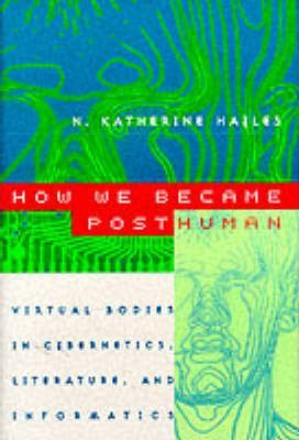 How We Became Posthuman