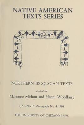 Northern Iroquoian Texts