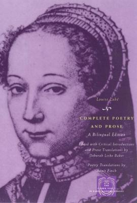 Complete Poetry and Prose : A Bilingual Edition