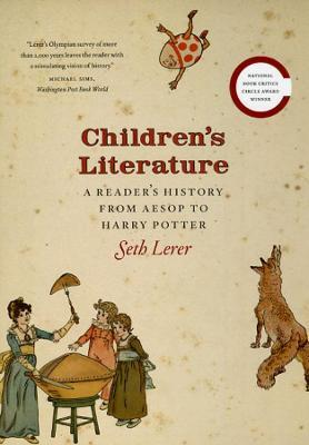 Children's Literature : A Reader's History from Aesop to Harry Potter