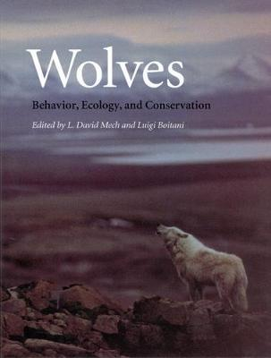 Wolves: Behavior, Ecology and Conservation