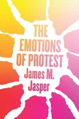 The Emotions of Protest
