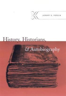 History, Historians, and Autobiography