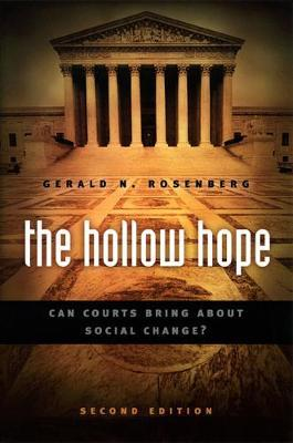 The Hollow Hope: Can Courts Bring About Social Change?