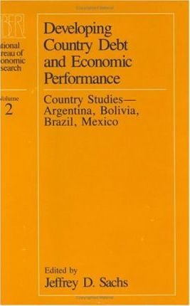 Developing Country Debt and Economic Performance Country Studies - Argentina, Bolivia, Brazil, Mexico v. 2