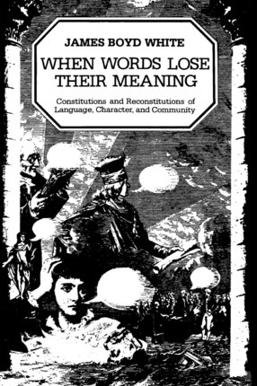 When Words Lose Their Meaning: Constitutions and Reconstitutions of Language, Characters and Community