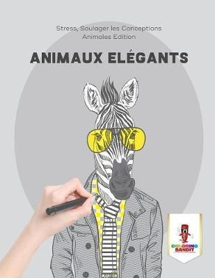 Animaux El gants : Stress, Soulager Les Conceptions Animales Edition