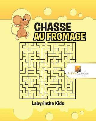 Chasse Au Fromage : Labyrinthe Kids