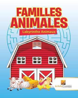 Familles Animales : Labyrinthe Animaux