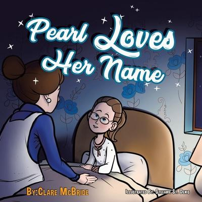 Pearl Loves Her Name