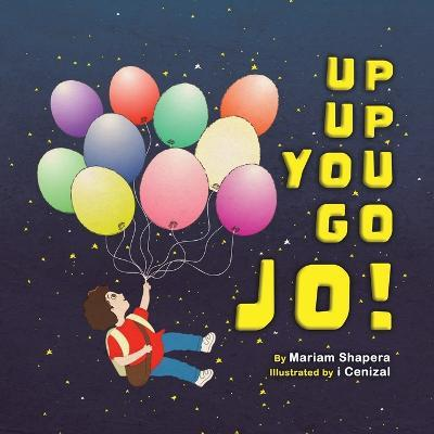 Up up You Go Jo!