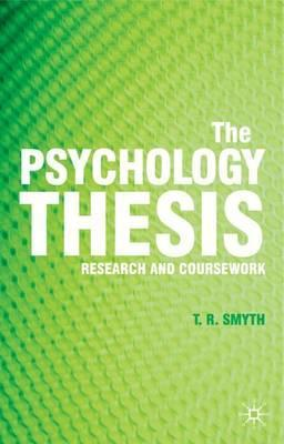 The Psychology Thesis: Research and Coursework