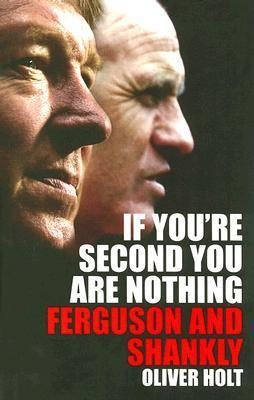 If You're Second You are Nothing