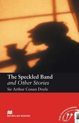 The Speckled Band and Other Stories: Intermediate Level