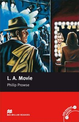 L.A. Movie: LA Movie Upper-Intermediate Reader Upper Level