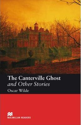 Macmillan Reader Level 3 The Canterville Ghost and Other Stories Elementary Reader (A2)