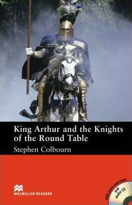 King Arthur and the Knights of the Round Table: Intermediate Level