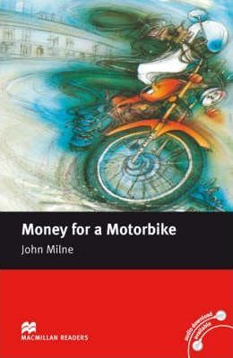 Macmillan Reader Level 2 Money for Motorbike Beginner Reader (A1)