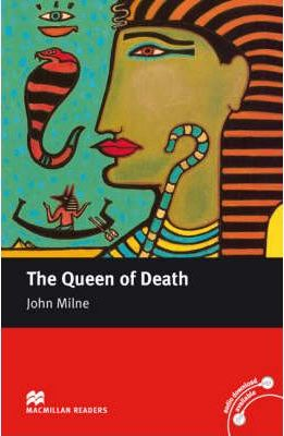 Macmillan Reader Level 5 The Queen Of Death Intermediate Reader (B1+)
