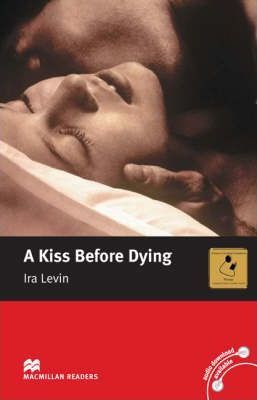 A Kiss Before Dying: Intermediate Level