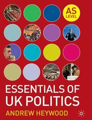 The Essentials of UK Politics