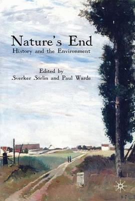 Nature's End: History and the Environment
