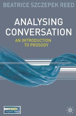 Analysing Conversation: An Introduction to Prosody