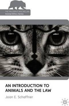 An Introduction to Animals and the Law
