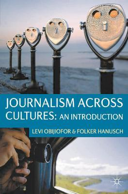 Journalism Across Cultures: An Introduction