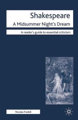 a critical analysis of a midsummer nights dream This volume traces the modern critical and performance history of this play  bibliographic survey of the criticism, dorothea kehler  a midsummer night's dream.