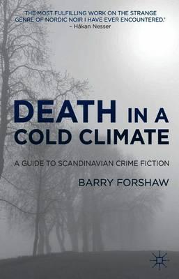 Death in a Cold Climate : A Guide to Scandinavian Crime Fiction
