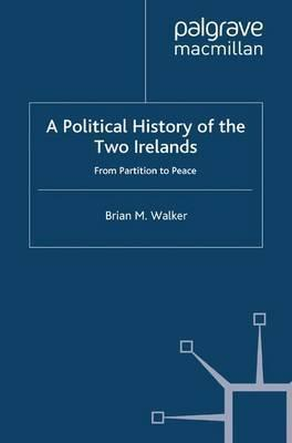 A Political History of the Two Irelands