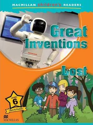 Great Inventions & Lost! - Macmillan Children's Readers