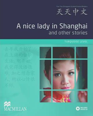 A Nice Lady in Shanghai and Other Stories Pack